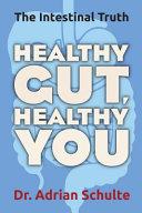 Healthy Gut Healthy You
