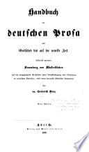 Handbuch der deutschen Prosa von Gottsched bis auf die neueste Zeit