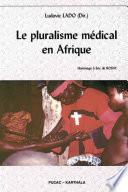 Le Pluralisme M Dical En Afrique Hommage Eric De Rosny