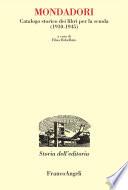 Mondadori  Catalogo storico dei libri per la scuola  1910 1945