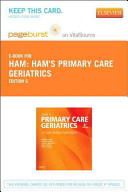 Ham s Primary Care Geriatrics Pageburst E book on Vitalsource Retail Access Card