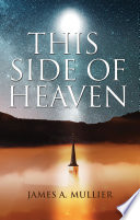 This Side of Heaven Father; To Increase Knowledge Wisdom