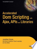 Accelerated Dom Scripting With Ajax Apis And Libraries