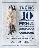 Book The Big 10 Fish   Seafood Cookbook