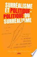 Surr  alisme et politique     Politique du Surr  alisme