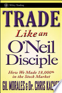 Trade Like an O Neil Disciple