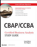 CBAP   CCBA Certified Business Analysis Study Guide