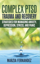 Complex PTSD  Trauma and Recovery Book PDF