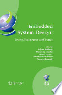 Embedded System Design: Topics, Techniques and Trends