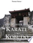 Die Meister des Karate und Kobudo