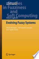 Evolving Fuzzy Systems Methodologies Advanced Concepts And Applications