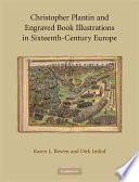 Christopher Plantin and Engraved Book Illustrations in Sixteenth Century Europe