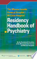 The Massachusetts General Hospital McLean Hospital Residency Handbook of Psychiatry