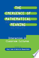 The Emergence of Mathematical Meaning