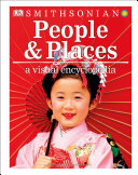 People And Places A Visual Encyclopedia
