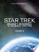 Star Trek Reader s Reference to the Novels  1994 1996