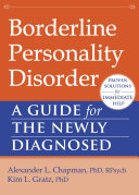 Borderline Personality Disorder : by extreme, fluctuating emotions, black-and-white thinking, problems...