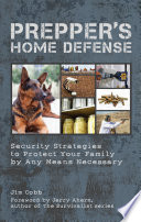 Prepper s Home Defense