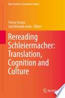 Rereading Schleiermacher  Translation  Cognition and Culture