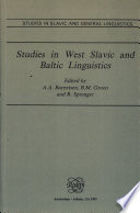 Studies in West Slavic and Baltic Linguistics