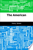 The American : our original-text editions include the...
