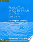 Practice Tests for IGCSE English as a Second Language Book 2  With Key