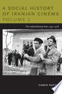 A Social History of Iranian Cinema  Volume 2