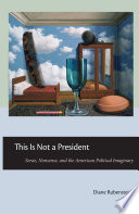 This is Not a President This Is Not A President Diane Rubenstein Looks