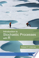 Introduction To Stochastic Processes With R