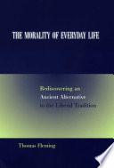 The Morality Of Everyday Life