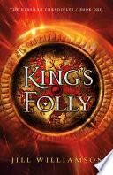 King s Folly  The Kinsman Chronicles Book  1