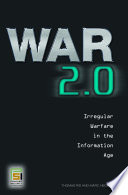 War 2 0  Irregular Warfare in the Information Age