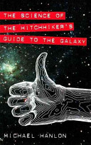 The Science of The Hitchhiker s Guide to the Galaxy