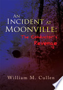 An Incident at Moonville The Conductor s Revenge