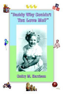 Daddy Why Couldn t You Love Me  Book PDF