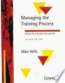 Managing the Training Process