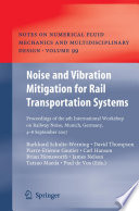 Noise And Vibration Mitigation For Rail Transportation Systems : workshop on railway noise (iwrn9) which took...