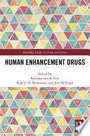Human Enhancement Drugs