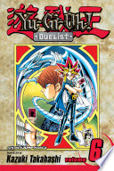 Yu Gi Oh   Duelist  Vol  6 : stronger than pegasus's rubbery, slapstick, fearsome toons?...