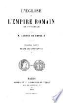 L'église et l'Empire romain au IVe siècle: ptie. Règne de Constantin. 3. éd. 2 v