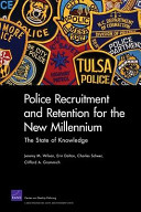Police Recruitment and Retention for the New Millennium