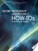Adobe Photoshop Lightroom 2 How Tos