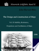 The Design and Construction of Ships  1908