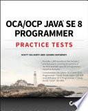 Oca Ocp Java Se 8 Programmer Practice Tests