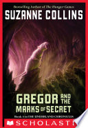 The Underland Chronicles  4  Gregor and the Marks of Secret