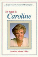 My Name is Caroline
