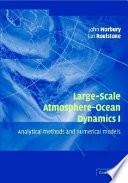 Large Scale Atmosphere Ocean Dynamics  Volume 1