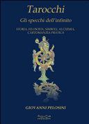 Tarocchi  Gli specchi dell infinito  Storia  filosofia  simboli  alchimia  cartomanzia pratica
