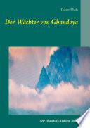 Der W  chter von Ghandoya