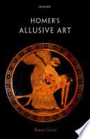 Homer s Allusive Art